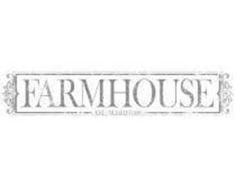 Farmhouse Transfer - Iron Orchid Designs