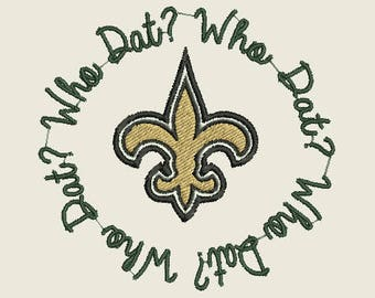 New Orleans Saints Football Who Dat ? Circle machine embroidery design