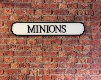 MINIONS vintage wooden street road sign