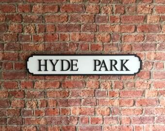 HYDE PARK vintage wooden street road sign