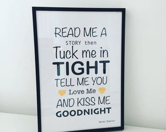 Read me a story tuck me in tight print...