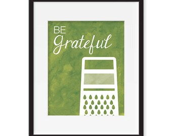 Kitchen print - Be Grateful