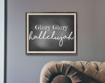 "Chalkboard printable, inspirational quote, instant download, modern farmhouse decor, ""Glory Glory Hallelujah"""