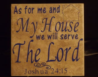 As for me and my house we will serve the Lord tile