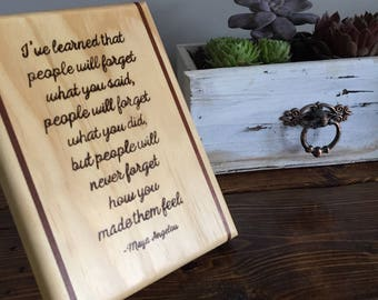 Quote Tile Desk Decor Wood Burned by hand for Daily Inspiration by Maya Angelou