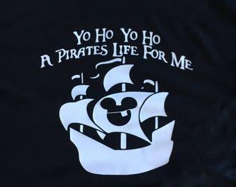 Yo Ho Yo Ho A Pirates Life For Me Shirt - Adult