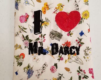 "Embroidered ""I love mr.darcy"" book sleeve"