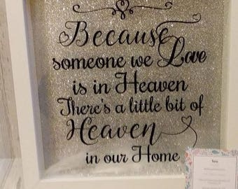 Because someone is in Heaven Memorial Frame