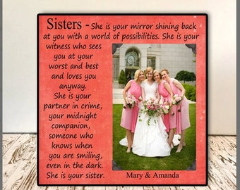 Sisters Frame Photo  - Wedding Gift for Maid of Honor, Sisters and Bestfriends , Wedding & Brides Maid , Maid of Honor Personalized Frame