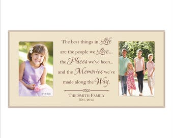 """Custom Family Photo Frame, Personalized Picture Frame, """"The best things in life are the people we love, the places we've been..."""""""