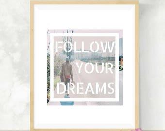 Follow Your Dreams   Self-Care   Bestfriend Birthday   Positive Vibes   BestFriend Gift   DIY Wall Art   Graduate Gift