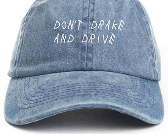Don't Drake And Drive Hat Adjustable Baseball Cap New - Denim