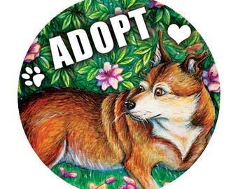 Adopt a Dog Button, Adopt Animals Pin, Dog Lover, Animal Lover, 10% Humane Society Donation - 1.5""