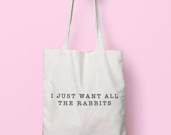 I Just Want All The Rabbits Tote Bag Long Handles TB1839