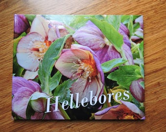 Photographic Coffee Table Book of Hellebores