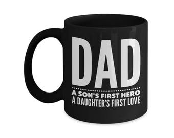 Dad A Son's First Hero A Daughter's First Love Mug Handle Coffee C Ceramic Cup Kitchenware Gift Present Father's Day