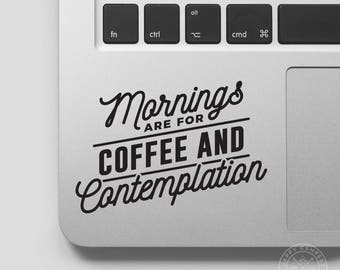 Mornings Are For Coffee And Contemplation Vinyl Decal | Stranger Things Decal | Water Bottle Decal | Car Window Decal | Laptop Decal