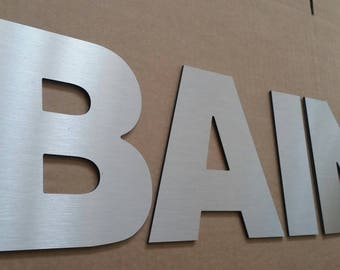 Decorative letters brushed aluminum bath, height 15 cm, thickness 52 cm