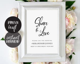 Share the Love Hashtag Sign INSTANT DOWNLOAD Editable PDF, Wedding Hashtag Sign, Hashtag Printable Template, Oh Snap - Juliette