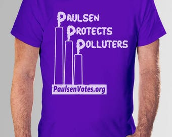 "Men's ""Paulsen Protects Polluters"" t-shirt"