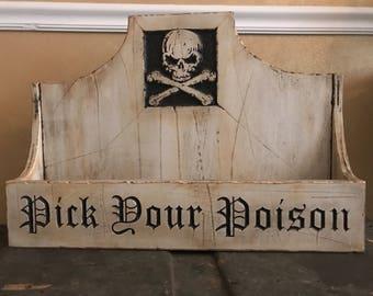 Pick Your Poison Liquor Shelf
