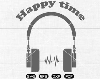 Happy time SVG File, headset SVG Headphone Clipart, cricut, cameo, silhouette cut files commercial & personal use