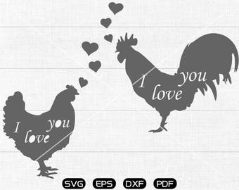 Chicken SVG Files, I love you SVG, Hen svg, Cock svg, Lovers Clipart, cricut, cameo, silhouette cut files commercial & personal use