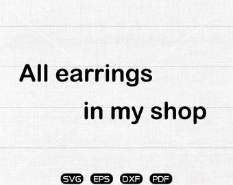 All earrings in my shop.