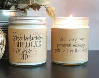 She Believed She Could So She Did, Scented Soy Candle, 8 oz Soy Candle Gift, Personalized Candle, motivational gift, gift for her