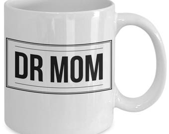 Dr Mom - 11 oz Coffee Tea Cup - Christmas Hanukkah Gift Women Doctors