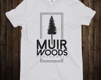 Muir Woods / California / San Francisco / John Muir / White T-Shirt