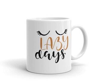 Lazy Days Mug