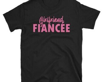 Girlfriend Fiance Shirt, Engagement Shirt, Bachelorette Party Shirt, engagement shirt, wife shirt, bridal shower shirt, fiancee shirt