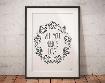 All You Need Is Love Art Print, Mandala Art Print, Printables, Home Decor, Wall Art, Quotes, Gift For Her