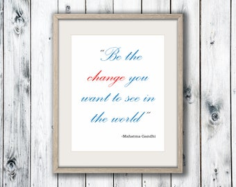 Mahatma Gandhi Quote, Wall Art Print, Home Decor, Printable Digital Download, Poster Print
