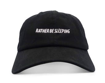 Rather Be Sleeping Six Panel Unstructured Baseball Cap Dad Hat