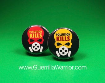 Pollution Kills (1.25 inch pinback button)