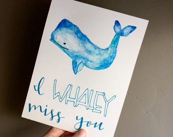 I WHALEY Miss You Watercolor Card