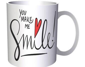You Make Me Smile 11oz Mug m924