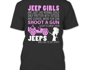 Jeeps Girls T Shirt, Normal Girls Only Prettier T Shirt