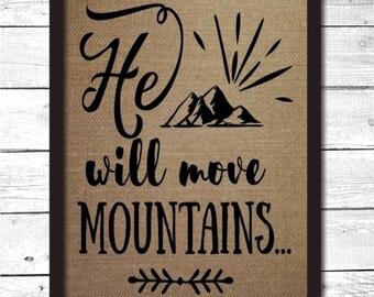 he will move mountains, boys gifts, boys nursery decor, boys room decor, boys room signs, boys room wall art, boys room decoration, N1