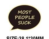 BOGO - PRE-SALE - Most People Suck - Sense8 - Felix Inspired Enamel Pin