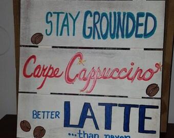 Cute Coffee Sign *Original artwork* One of a kind