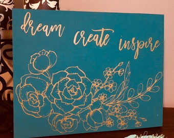 Dream Create Inspire Wooden Sign