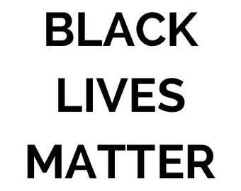 """Protest Sign """"BLACK LIVES MATTER"""" Digital Download Printable"""