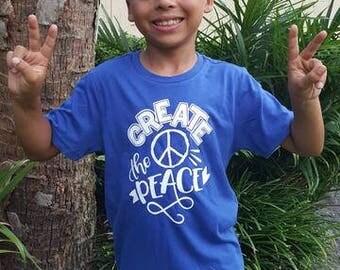 Create The Peace - Peace - Peaceful - Hippie - Be Nice - Friends - Life