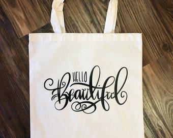 "Tote Bag""Hello Beautiful"""