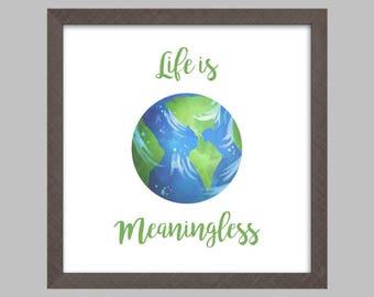 Life is Meaningless - Subversive Art