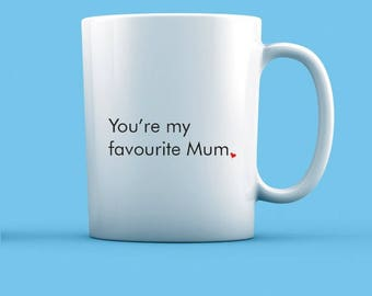 You're My Favourite Mum Mug