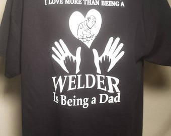 Dad the Welder T
